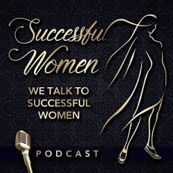 successful women podcast